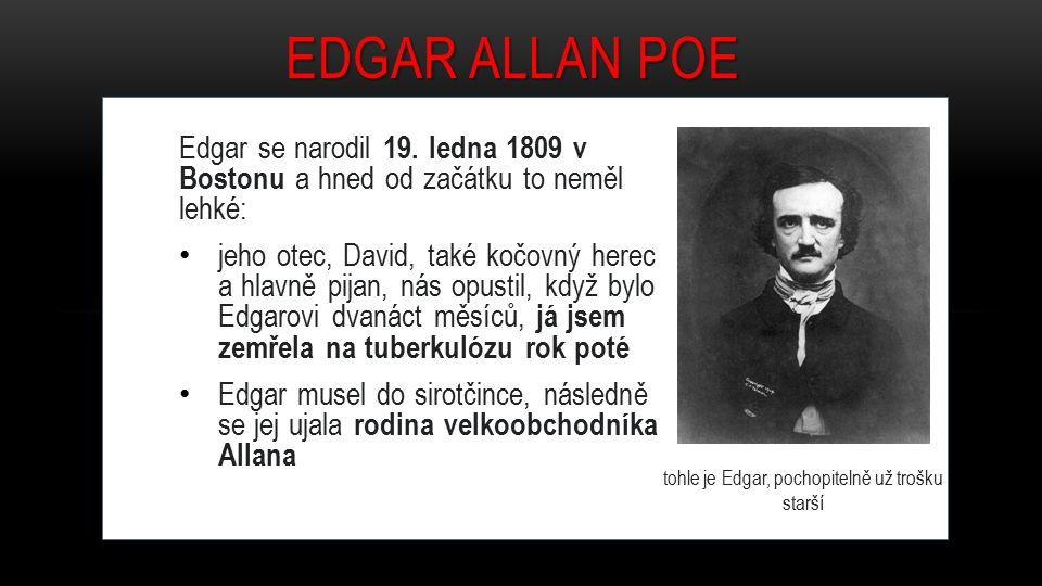 Edgar se narodil 19.