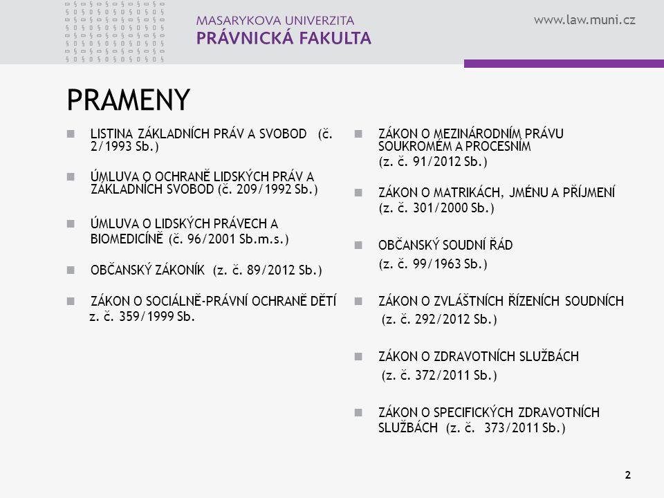 www.law.muni.cz NÁHRADNÍ MATEŘSTVÍ – pokusy o právní úpravu u nás NÁVRH ZÁKONA O NÁHRADNÍM MATEŘSTVÍ (2010) OSTRÁ REAKCE ODBORNÉ VEŘEJNOSTI PŘÍPRAVA ZÁKONA O ZDRAVOTNÍCH SLUŽBÁCH ZOHLEDNĚNÍ FAKTICKÉHO STAVU VE VAZBĚ NA ASISTOVANOU REPRODUKCI NOVÝ OBČANSKÝ ZÁKONÍK TERMÍN NÁHRADNÍ MATEŘSTVÍ POUŽÍVÁ PŘEKÁŽKA OSVOJENÍ MEZI PŘÍBUZNÝMI NEPLATÍ, JDE-LI O NÁHRADNÍ MATEŘSTVÍ: § 804 OZ 13