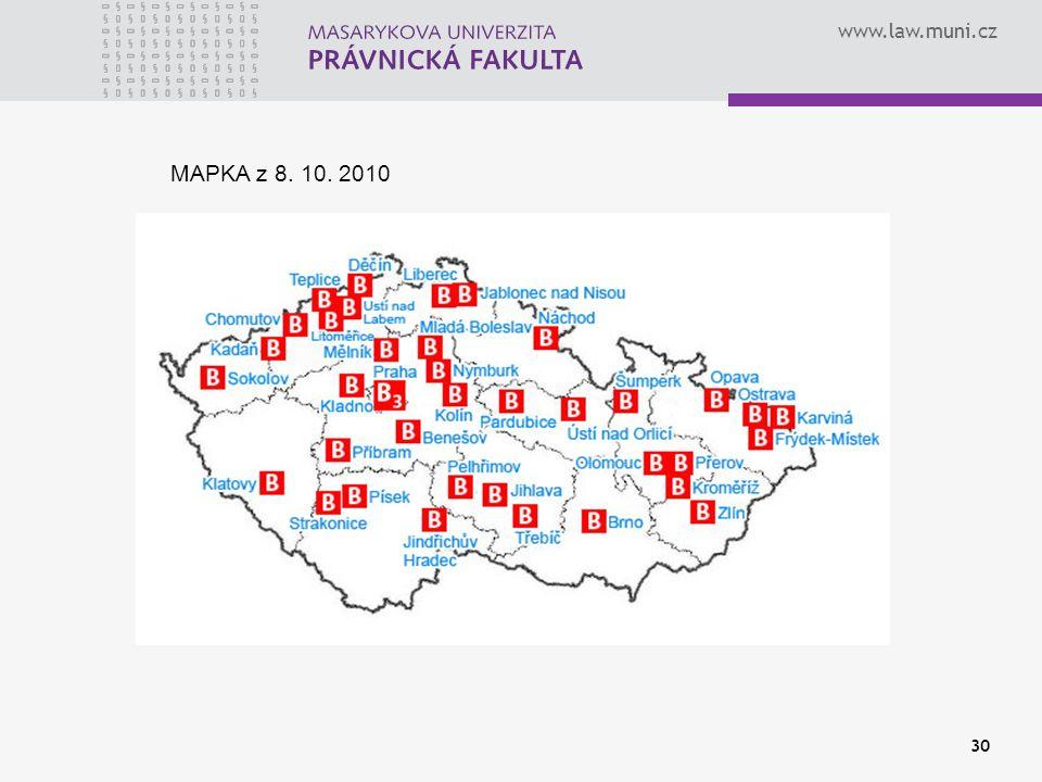 www.law.muni.cz 30 MAPKA z 8. 10. 2010