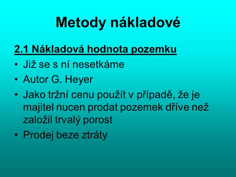 18 Výsledky z oceňovacích modelů na úrovni ČR Zdroj: VÚLHM Strnady 1991-2011