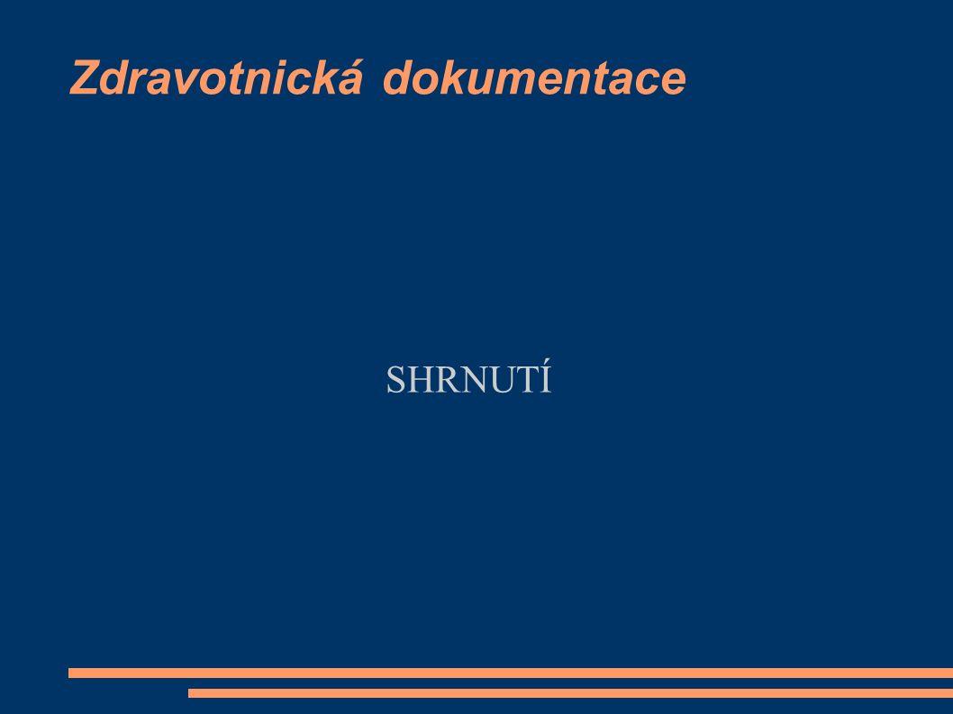 Zákonný rámec Zákon č.372/2011 Sb.- Zákon o zdravotnických službách – ruší mj.