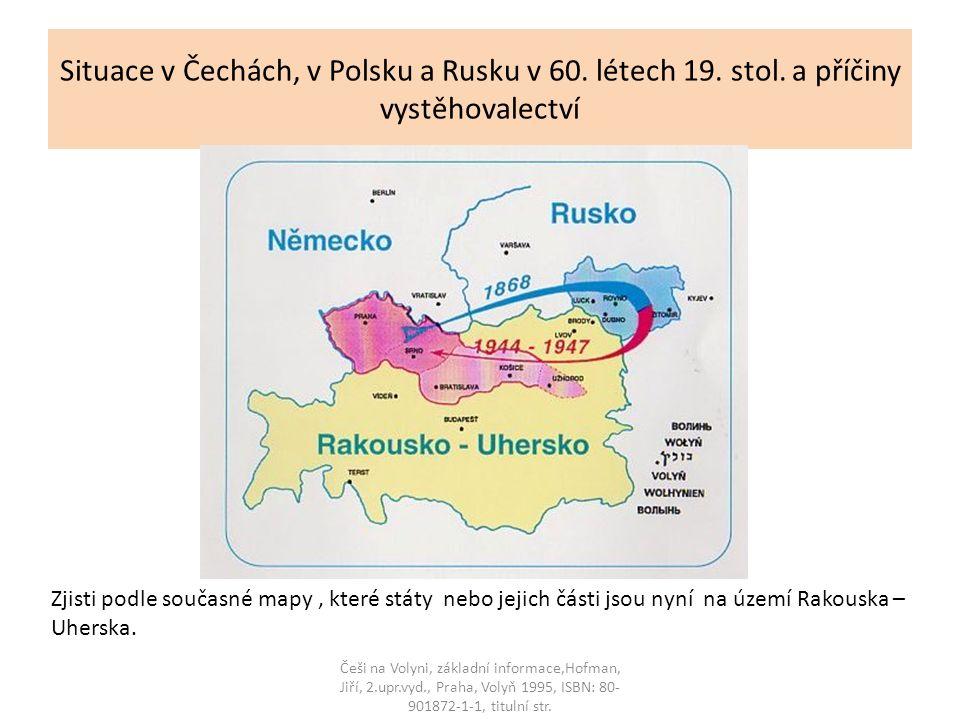 Situace v Čechách, v Polsku a Rusku v 60.létech 19.