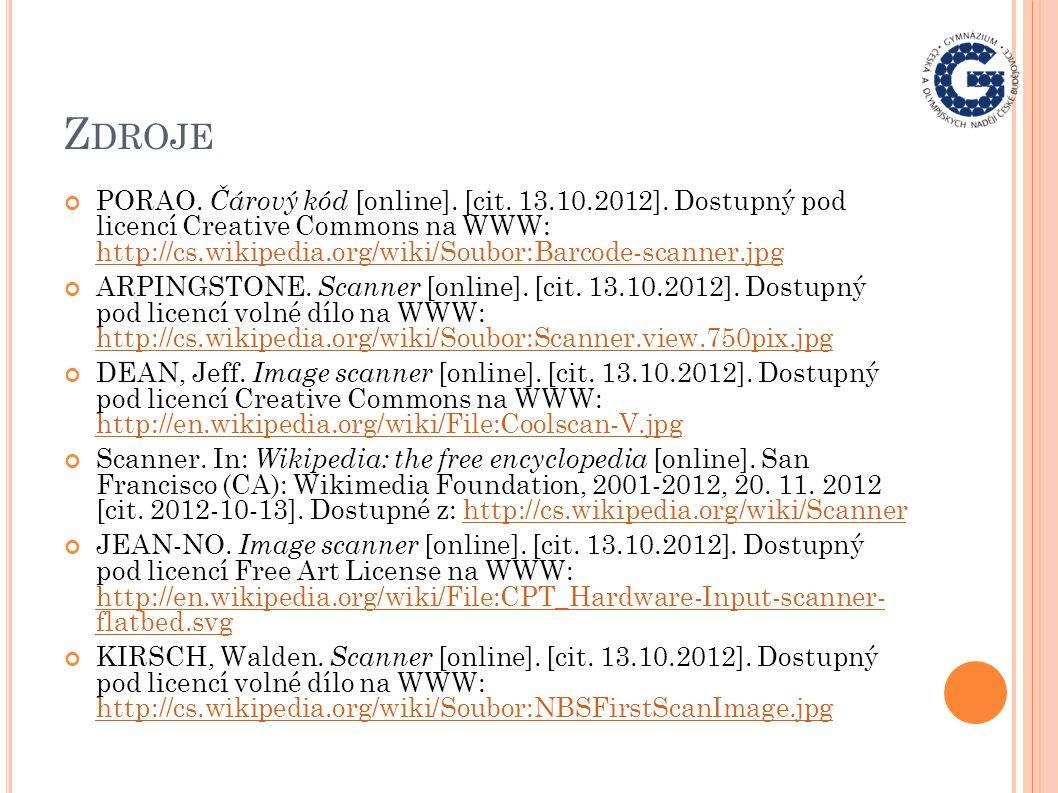Z DROJE PORAO. Čárový kód [online]. [cit. 13.10.2012]. Dostupný pod licencí Creative Commons na WWW: http://cs.wikipedia.org/wiki/Soubor:Barcode-scann
