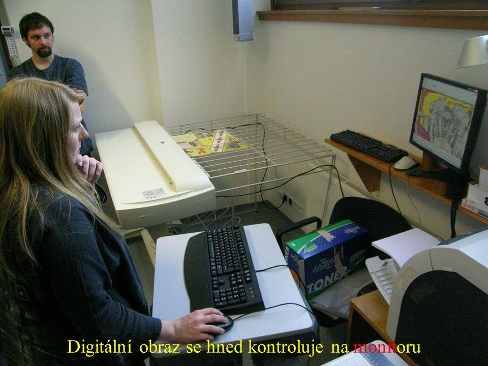 Digitální obraz se hned kontroluje na monitoru