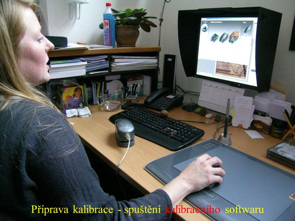 Příprava kalibrace - spuštění kalibračního softwaru
