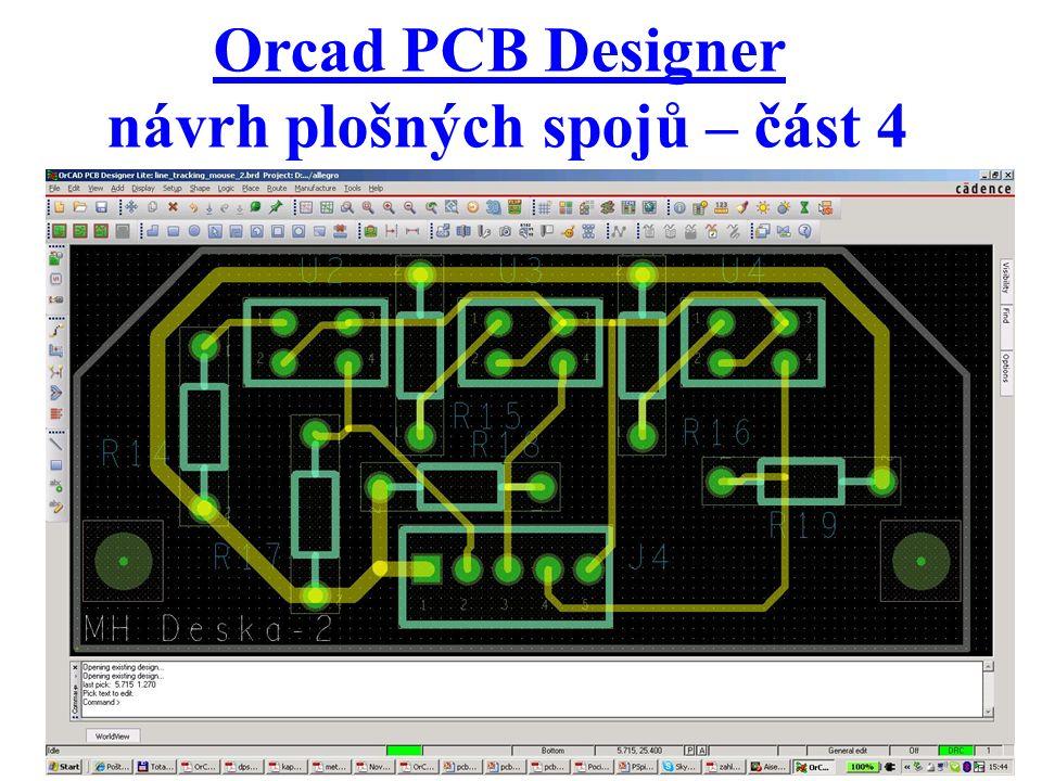 Orcad PCB Designer návrh plošných spojů – část 4