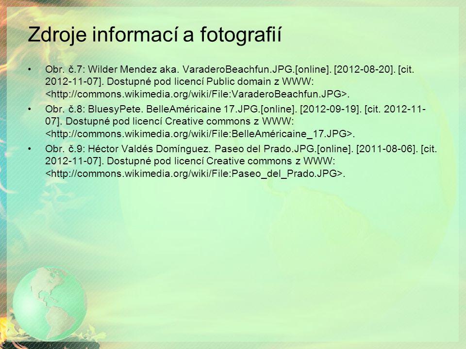 Zdroje informací a fotografií Obr. č.7: Wilder Mendez aka.