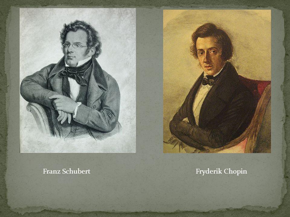 Franz SchubertFryderik Chopin