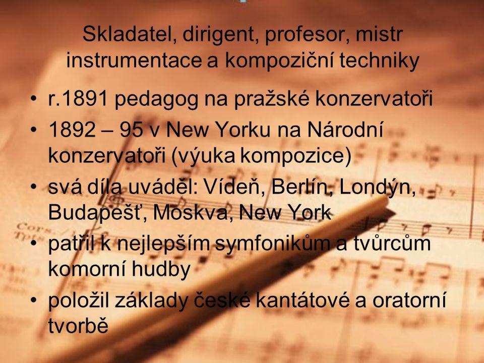 Antonín Dvořák ( 1841 - 1904)
