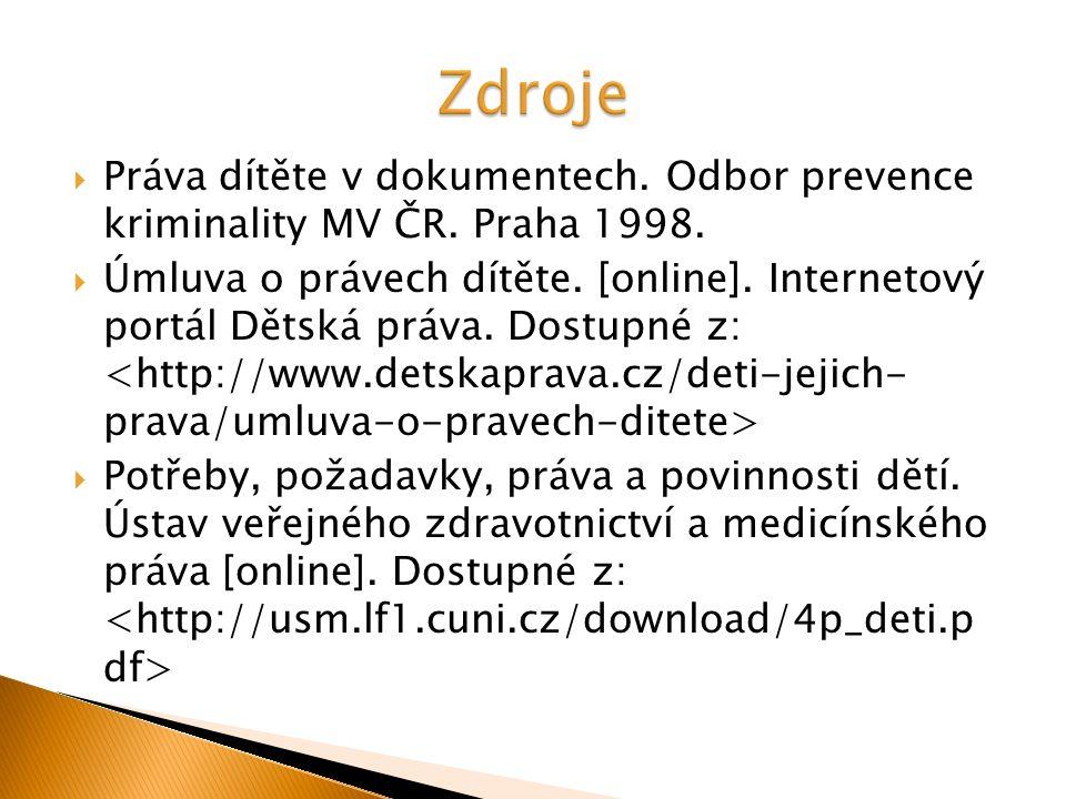  Práva dítěte v dokumentech. Odbor prevence kriminality MV ČR.