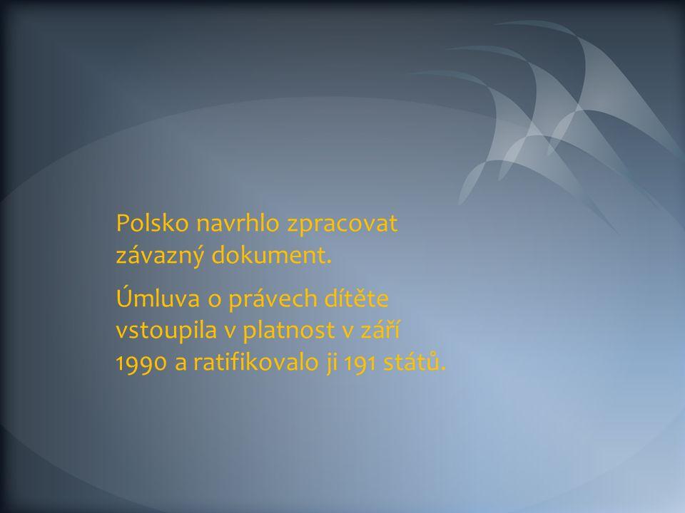 Polsko navrhlo zpracovat závazný dokument.