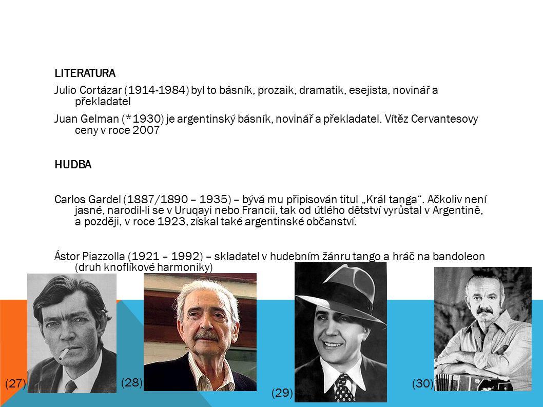 LITERATURA Julio Cortázar (1914-1984) byl to básník, prozaik, dramatik, esejista, novinář a překladatel Juan Gelman (*1930) je argentinský básník, novinář a překladatel.