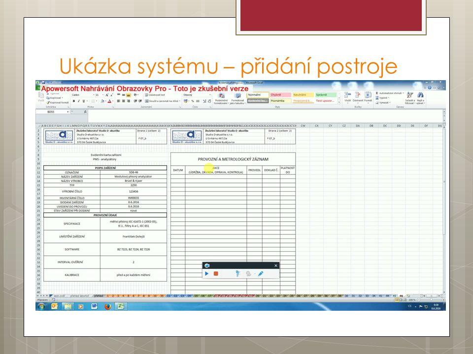 Ukázka systému – přidání postroje