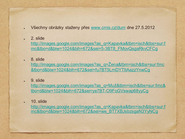 Všechny obrázky staženy přes www.cmis.cz/dum dne 27.5.2012www.cmis.cz/dum 2.