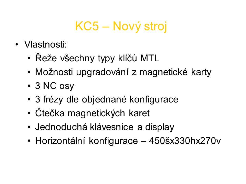 KC5 – Nový stroj Vlastnosti: Řeže všechny typy klíčů MTL Možnosti upgradování z magnetické karty 3 NC osy 3 frézy dle objednané konfigurace Čtečka mag