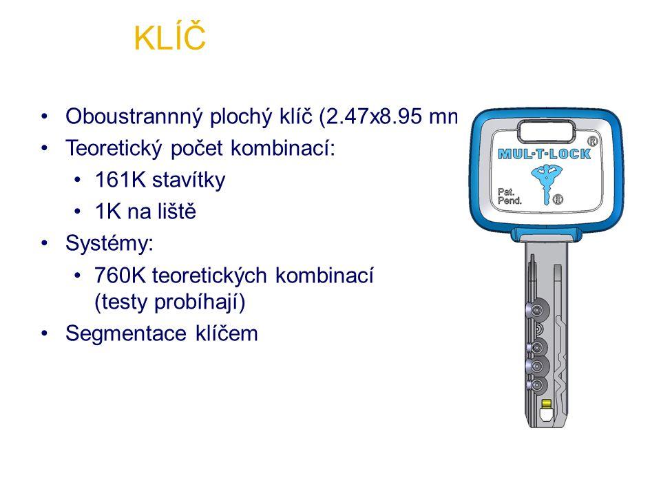 Oboustrannný plochý klíč (2.47x8.95 mm) Teoretický počet kombinací: 161K stavítky 1K na liště Systémy: 760K teoretických kombinací (testy probíhají) Segmentace klíčem KLÍČ