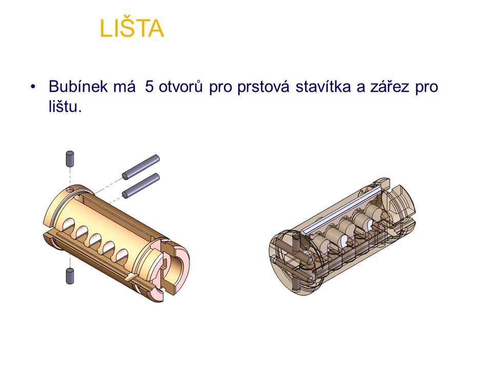 Bubínek má 5 otvorů pro prstová stavítka a zářez pro lištu.