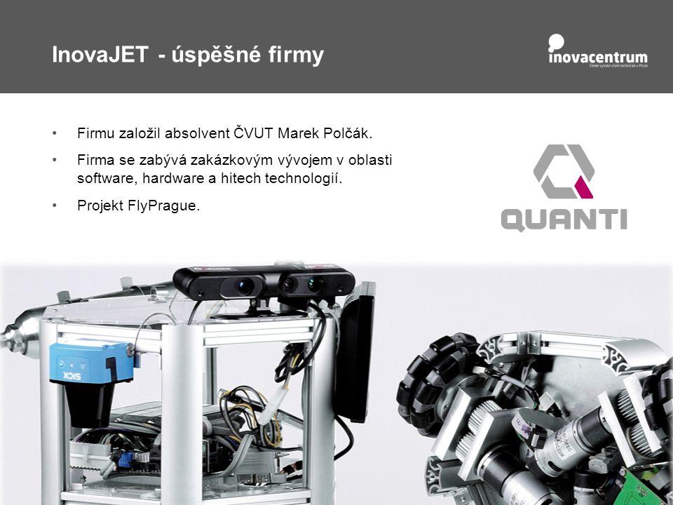 InovaJET - úspěšné firmy Firmu založil absolvent ČVUT Marek Polčák.
