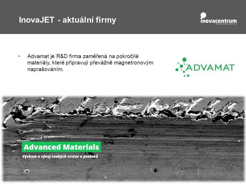 InovaJET - aktuální firmy Advamat je R&D firma zaměřená na pokročilé materiály, které připravují převážně magnetronovým naprašováním.