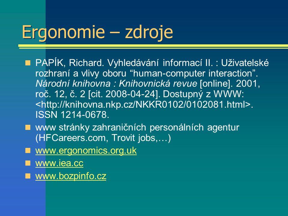 Ergonomie – zdroje PAPÍK, Richard. Vyhledávání informací II.