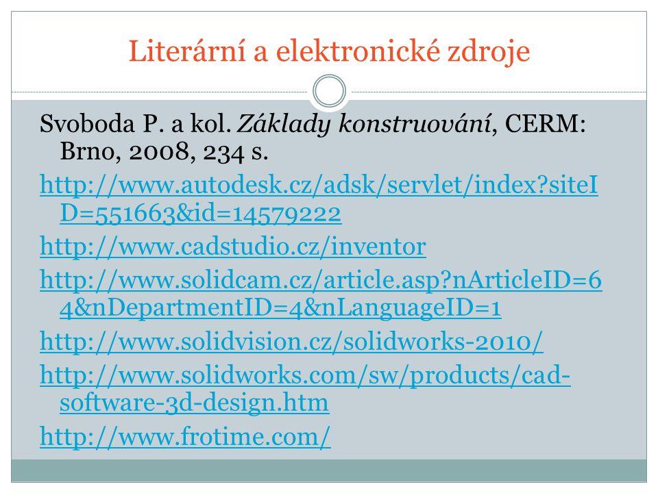 Literární a elektronické zdroje Svoboda P. a kol.