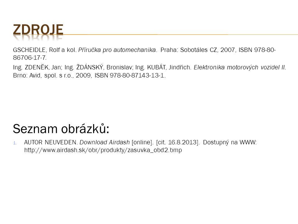 GSCHEIDLE, Rolf a kol.Příručka pro automechanika.