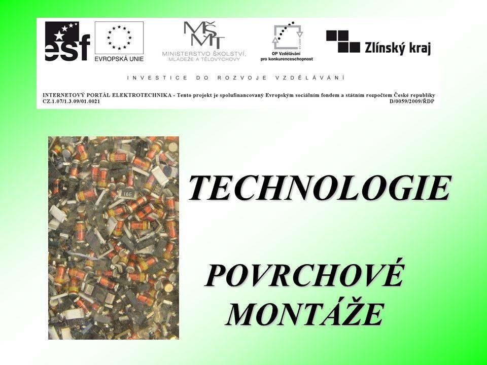 POVRCHOVÉ MONTÁŽE TECHNOLOGIE