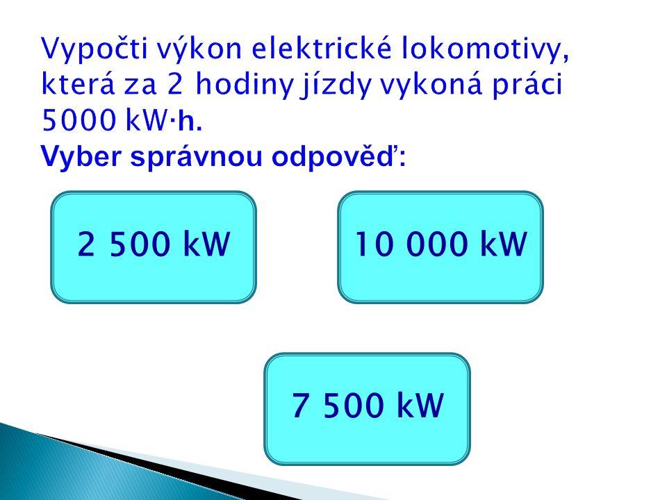 2 500 kW 7 500 kW 10 000 kW