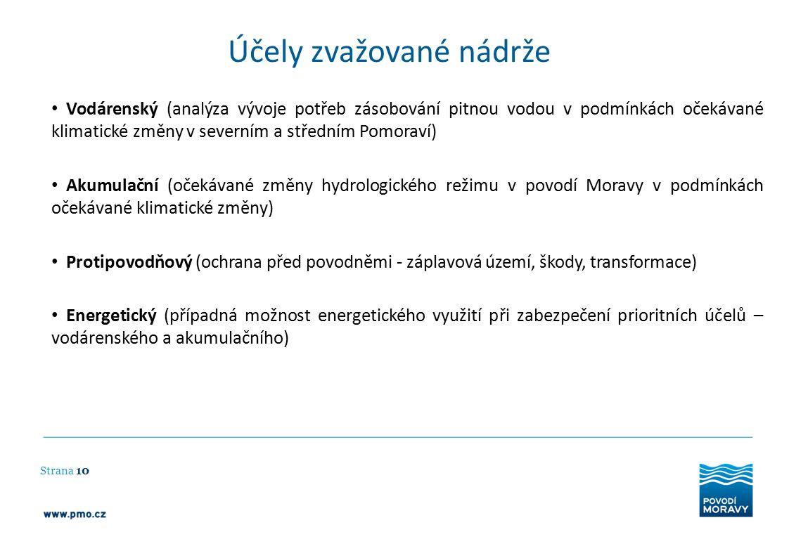 Účely zvažované nádrže Strana 10 Vodárenský (analýza vývoje potřeb zásobování pitnou vodou v podmínkách očekávané klimatické změny v severním a středn
