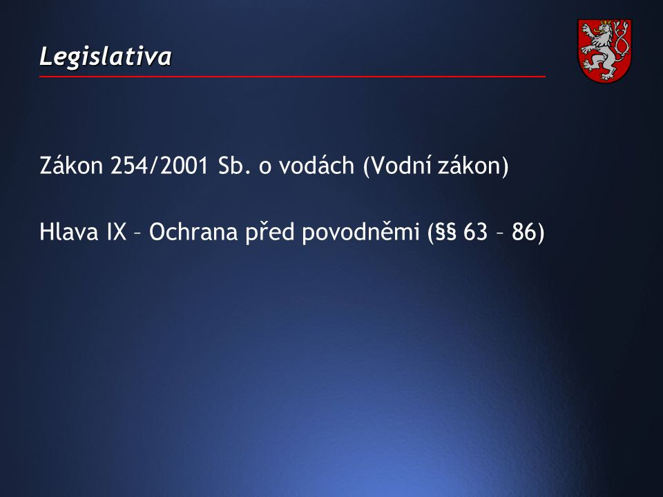 Legislativa Zákon 254/2001 Sb.