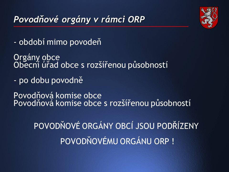 Povodňové orgány v rámci ORP § 78, odst.1 zák. 254/2001 Sb.