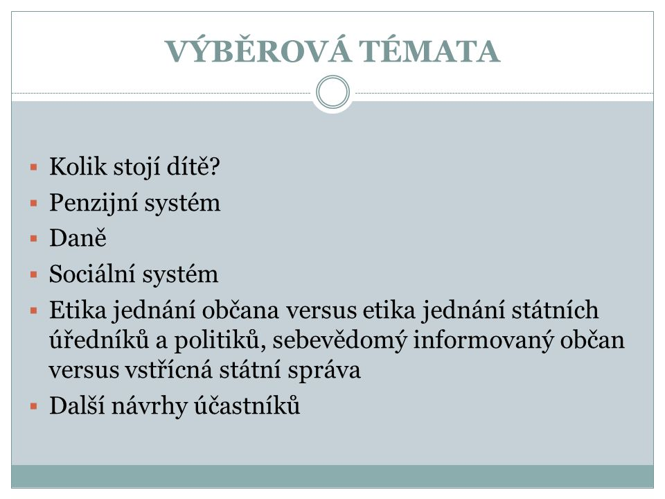 ZÁVĚR  Výběr témat  Jak budeme spolupracovat v rámci programu?  Vyhodnocení testu  Diskuse