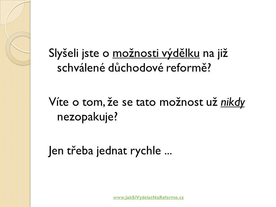 Jak vydělat na reformě.