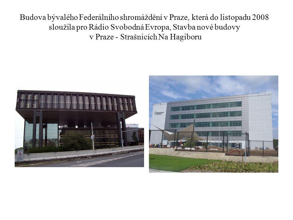 Budova bývalého Federálního shromáždění v Praze, která do listopadu 2008 sloužila pro Rádio Svobodná Evropa, Stavba nové budovy v Praze - Strašnicích Na Hagiboru