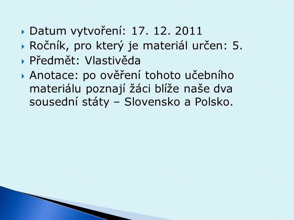  Datum vytvoření: 17.12. 2011  Ročník, pro který je materiál určen: 5.