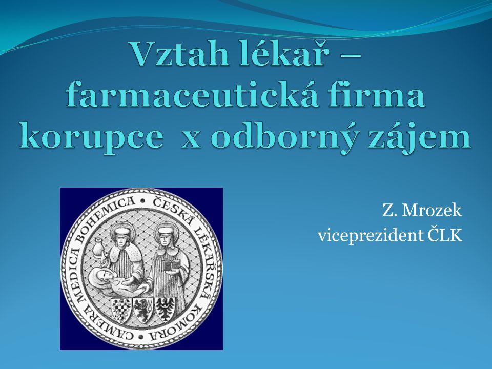 Z. Mrozek viceprezident ČLK