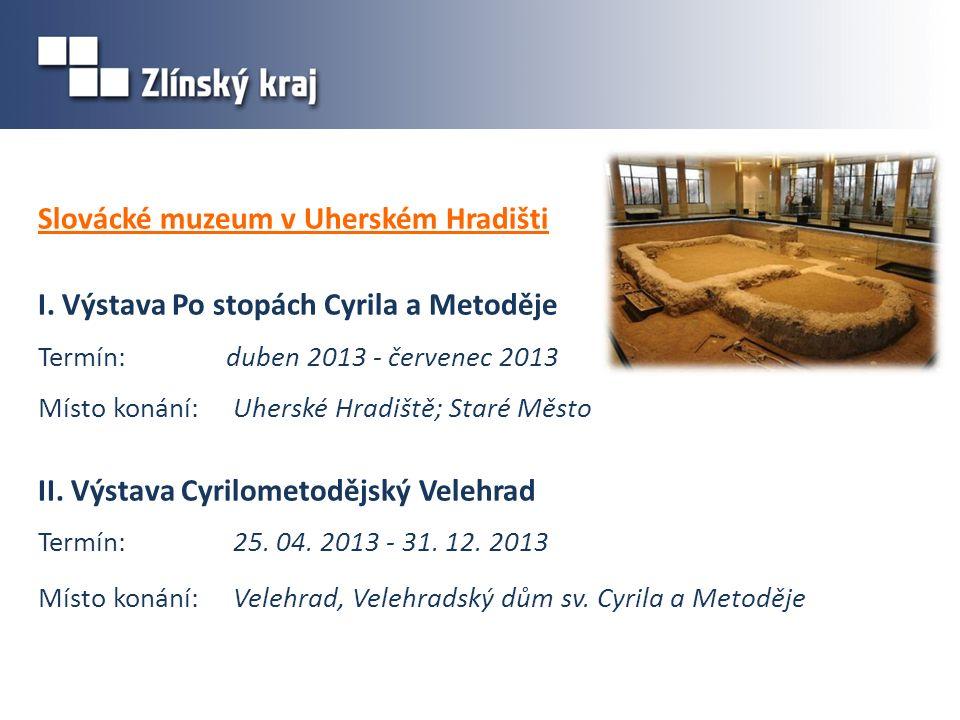 Slovácké muzeum v Uherském Hradišti I.