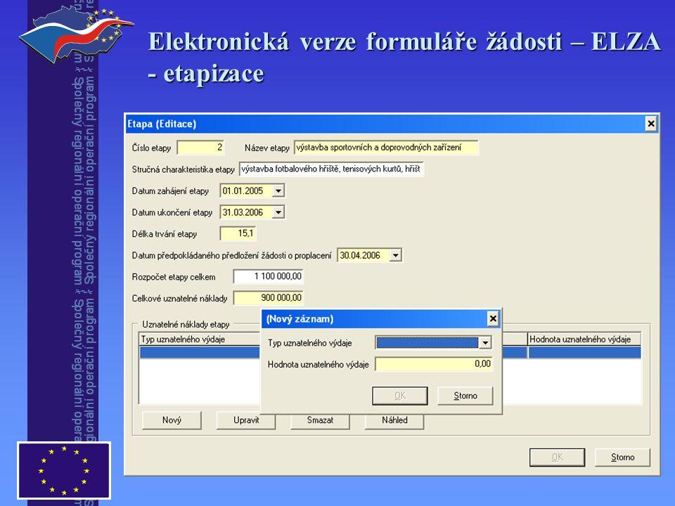 Elektronická verze formuláře žádosti – ELZA - etapizace