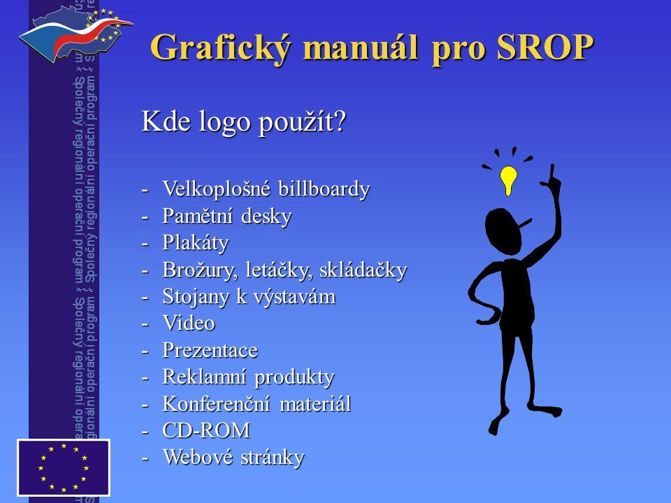 Grafický manuál pro SROP Kde logo použít.