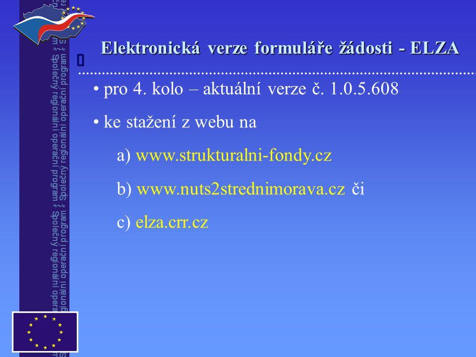Elektronická verze formuláře žádosti - ELZA  pro 4.