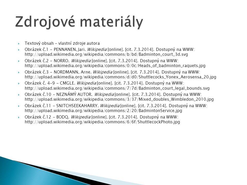  Textový obsah – vlastní zdroje autora  Obrázek č.1 - PENNANEN, Jari. Wikipedia [online]. [cit. 7.3.2014]. Dostupný na WWW: http://upload.wikimedia.