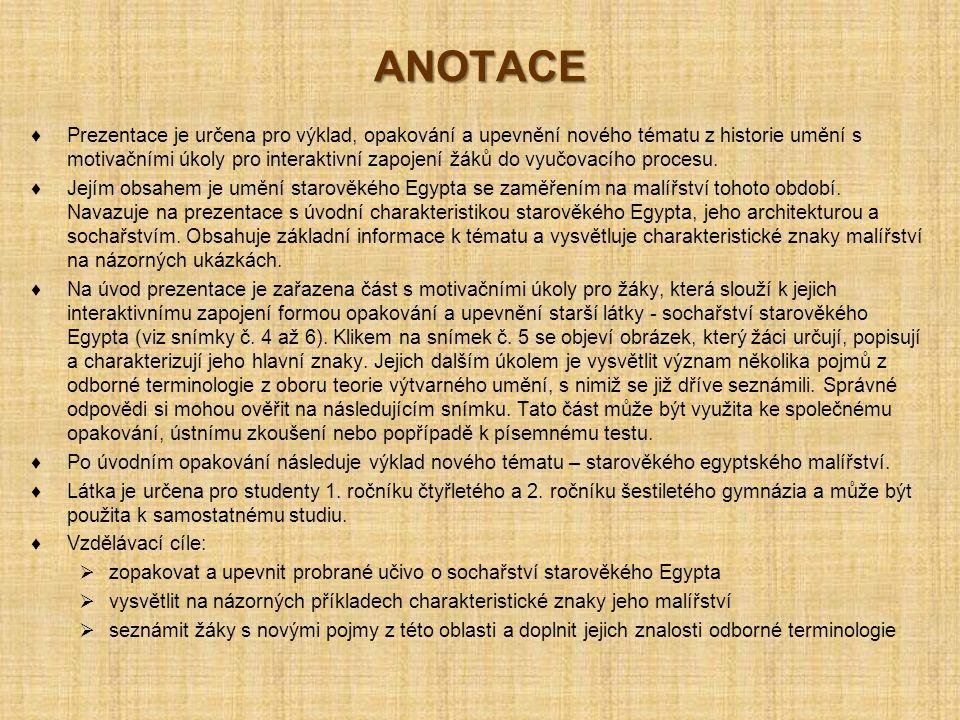 UMĚNÍ STAROVĚKÉHO EGYPTA STAROVĚKÉHO EGYPTA 15
