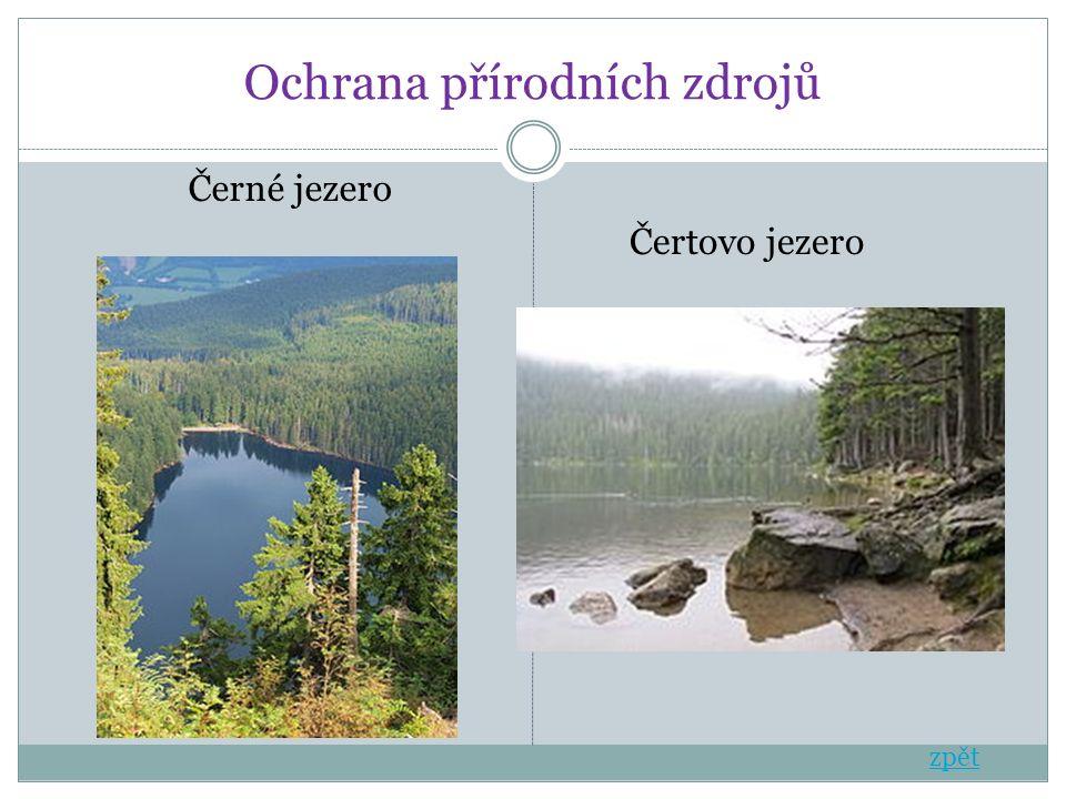 Ochrana přírodních zdrojů Černé jezero Čertovo jezero zpět