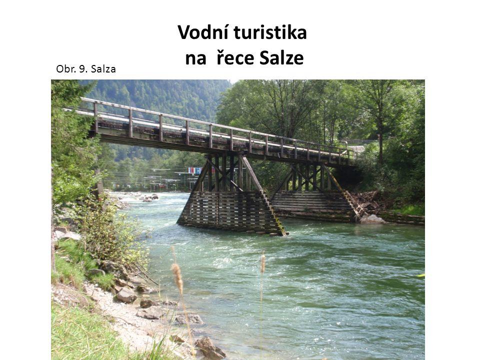 Vodní turistika na řece Salze Obr. 9. Salza