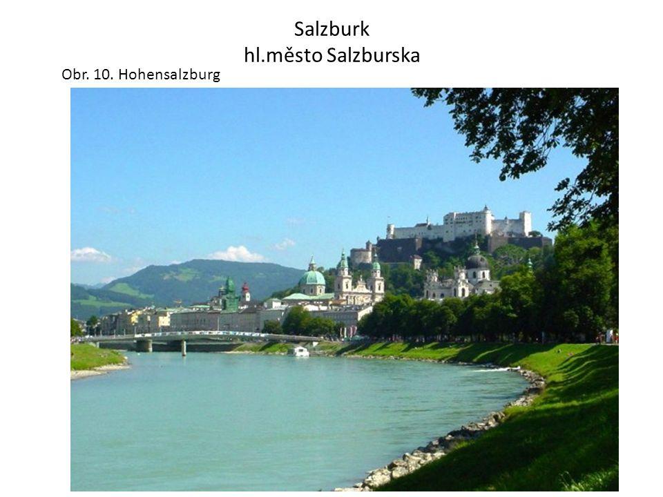 Salzburk hl.město Salzburska Obr. 10. Hohensalzburg