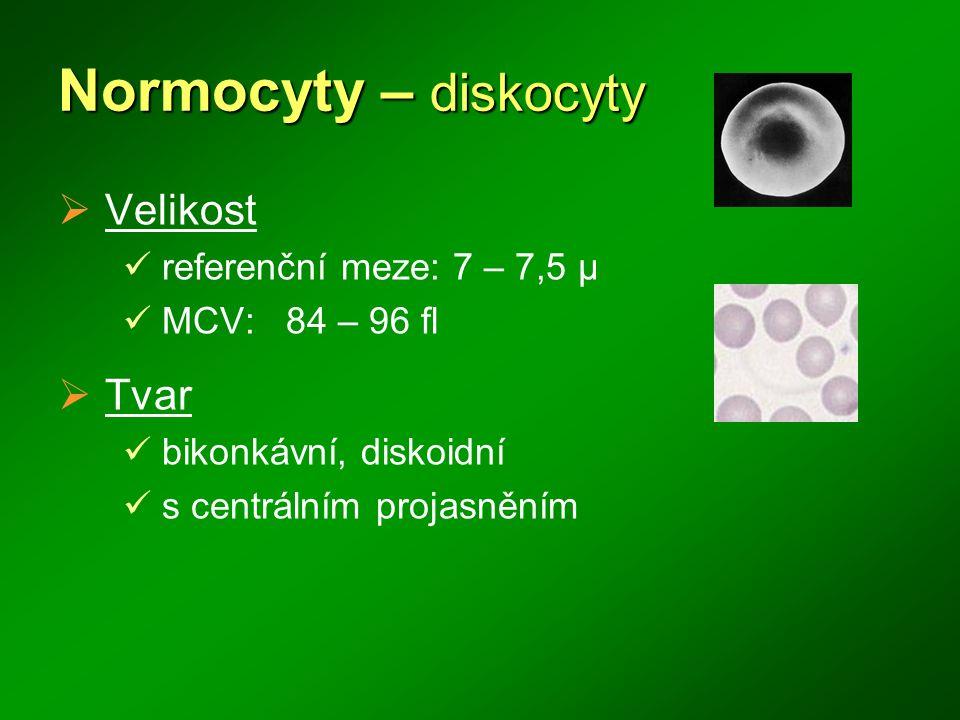 Normocyty – diskocyty  Velikost referenční meze: 7 – 7,5 μ MCV: 84 – 96 fl  Tvar bikonkávní, diskoidní s centrálním projasněním