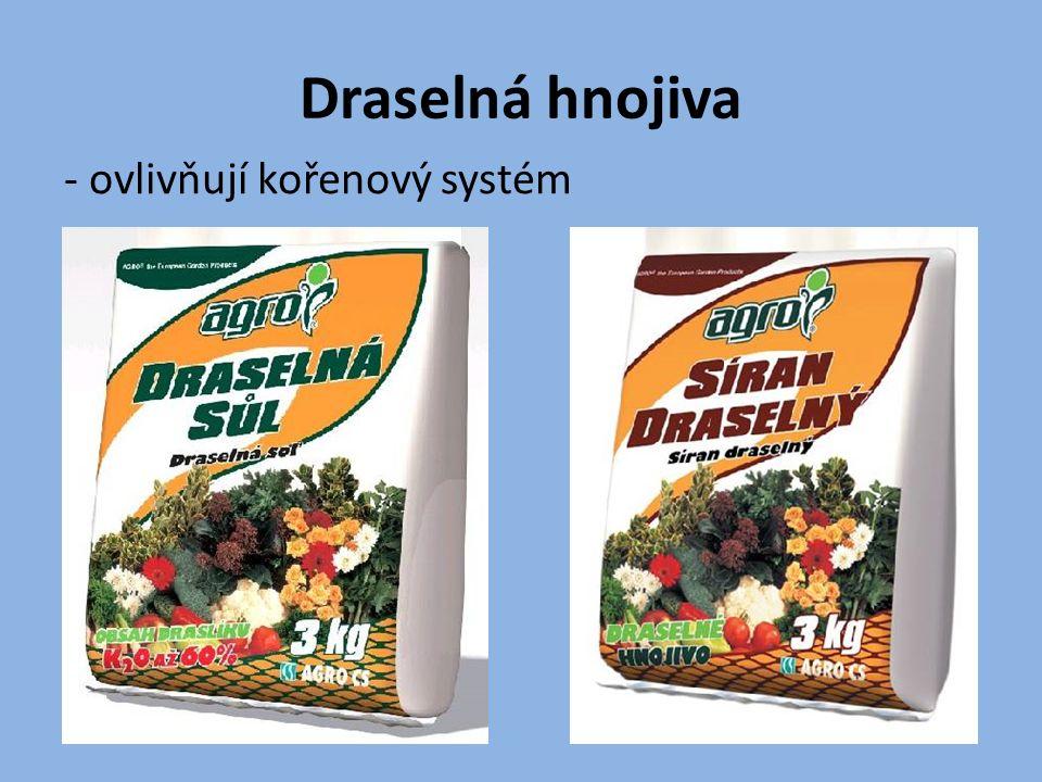 Draselná hnojiva - ovlivňují kořenový systém