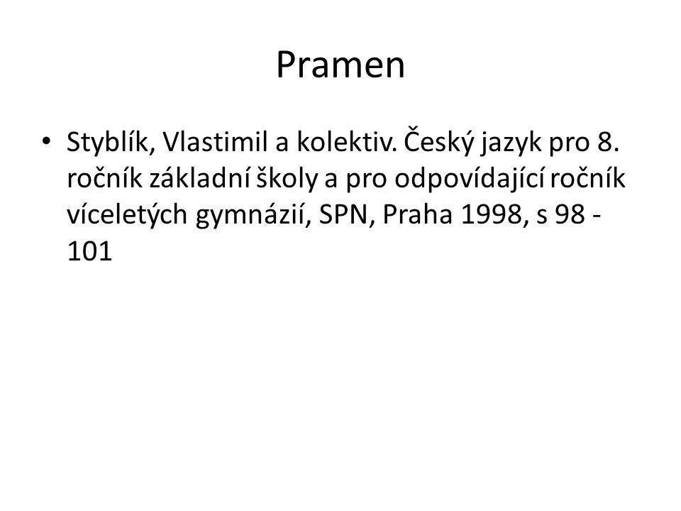 Pramen Styblík, Vlastimil a kolektiv. Český jazyk pro 8.