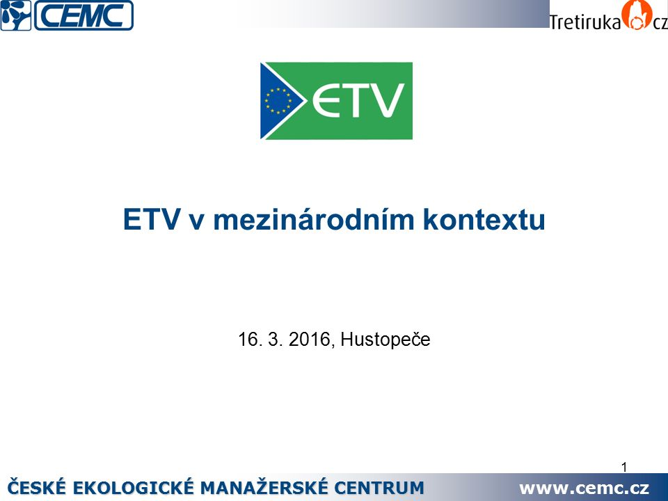 1 ETV v mezinárodním kontextu 16. 3.