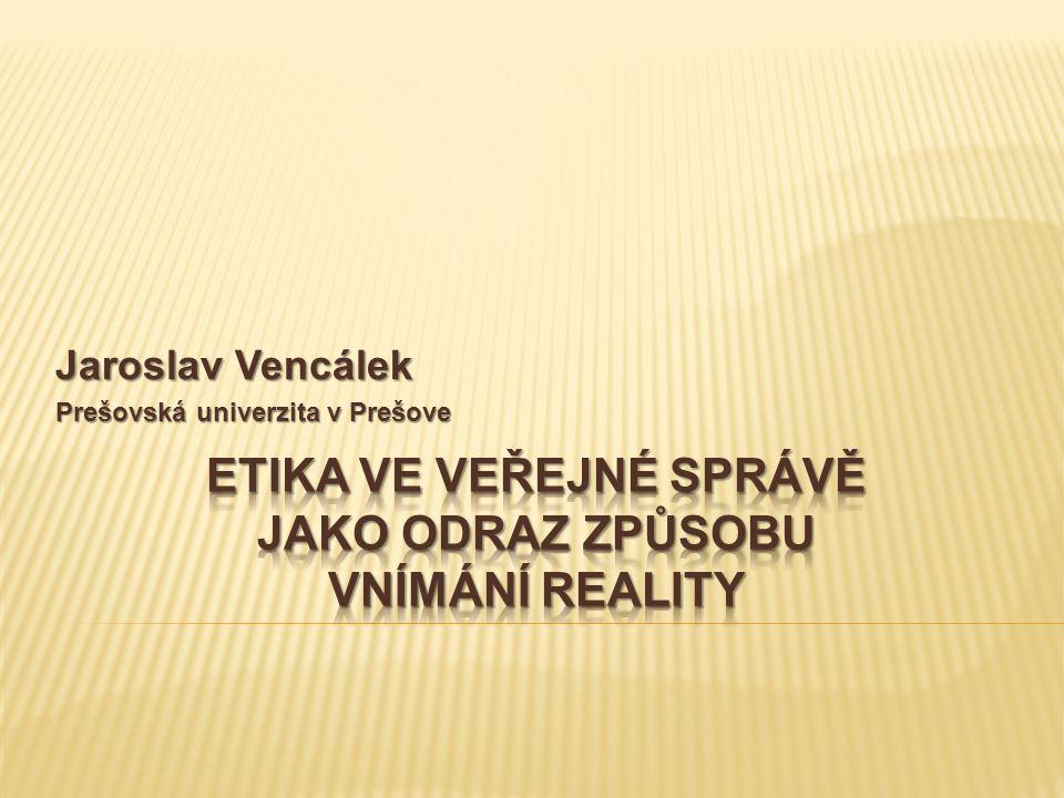 Jaroslav Vencálek Prešovská univerzita v Prešove